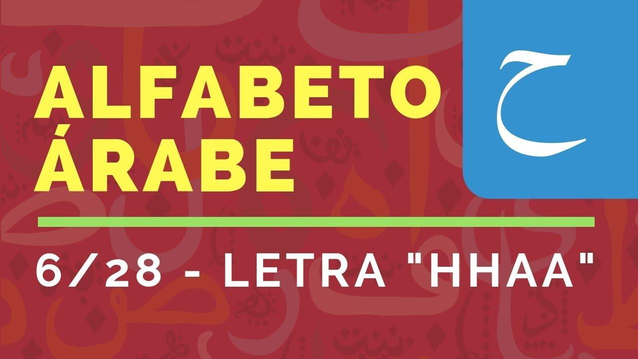 sexta letra del alfabeto de idioma árabe