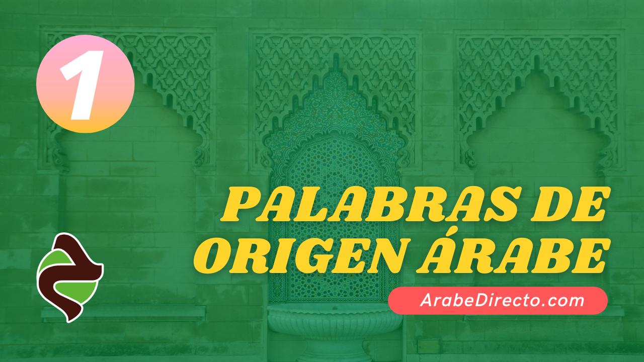Palabra de origen árabe en el idioma español. Aprende el origen de la palabra Algarabía en el árabe